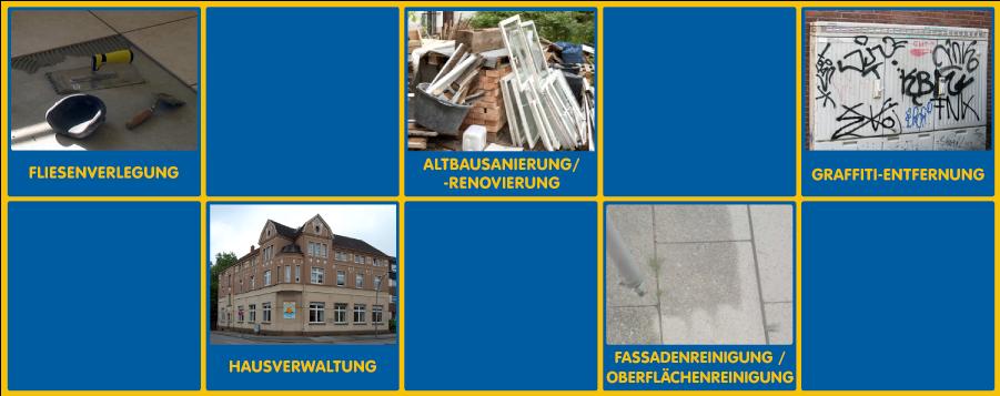 Fliesenverlegung, Altbausanierung & Renovierung, Hausverwaltung, Fassaden- & Oberflächenreinigung und Graffiti-Entfernung